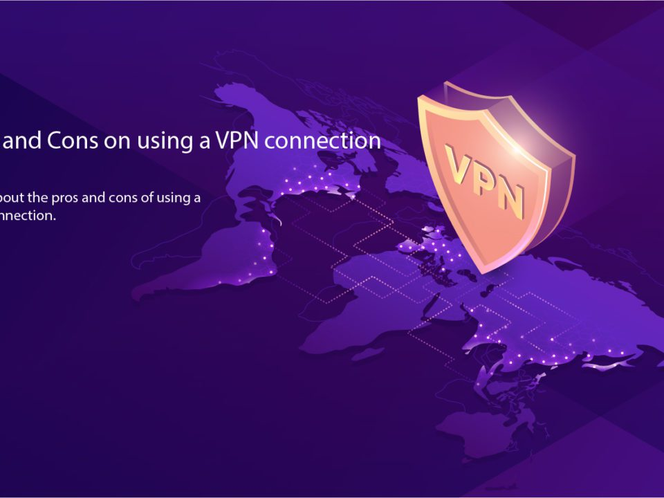 pros and cons of a VPN